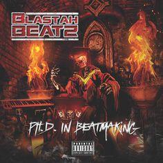 Blastah Beatz - PHD In Beatmaking (2016)