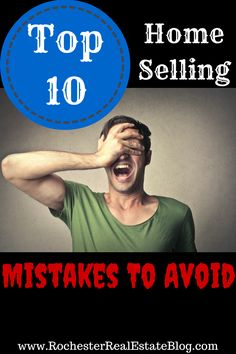 Top 10 Home Selling Mistakes To Avoid - http://www.rochesterrealestateblog.com/top-10-home-selling-mistakes-to-avoid/ via @KyleHiscockRE