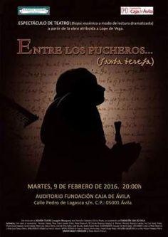 Se representa en Ávila 'Entre los pucheros… Santa Teresa'
