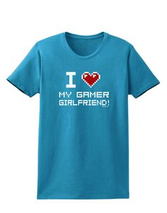 TooLoud I Heart My Gamer Girlfriend Womens Dark T-Shirt