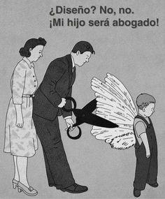 Alas rotas....cuidado padres, ojo, palabras,vida,padres, hijos,diseño, abogado, estudios,