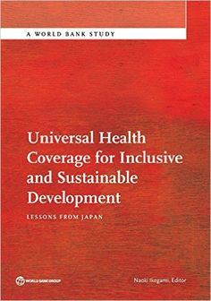 Universal Health Coverage for Inclusive and Sustainable Development PDF