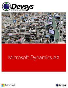 Devsys Microsoft Dynamics AX  by Jose Manuel Zardain GV - via slideshare