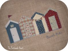 Applique Beach Huts - Blog has been removed so for inspiration only