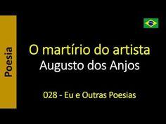 Augusto dos Anjos - Eu e Outras Poesias: 028 - O martírio do artista