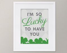 So Lucky To Have You, St. Patrick's Day, Children's Wall Art, Instant Download, Digital Print 8x10, Shamrock, Green, Gray by DaraLynnDesigns on Etsy