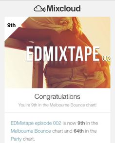 9th today in the #MelbourneBounce charts on @mixcloud for #EDMixtape episode 002!