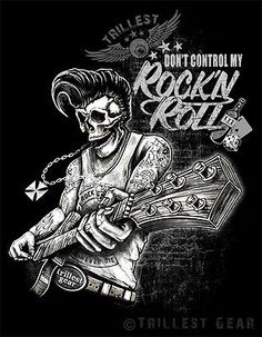 Rock n roll t-shirt rythm estampados vintage rockabilly Skull Hot Rod nuevo G Rock Roll, Pop Rock, Rockabilly Art, Rockabilly Fashion, Trendy Tattoos, Cool Tattoos, Tatouage Rock And Roll, Dessin Old School, Geniale Tattoos
