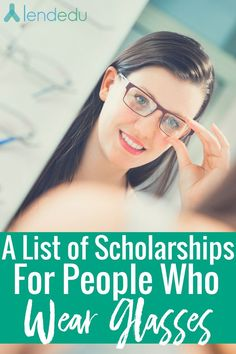 Scholarships for People with Glasses for 2019 Comparingstudentloanoptionsisthebestwaytosavemoneyonthecostofcollege……comparethesecompaniesandmanymore!Compareleadingstudentloanc More – College Scholarships Tips Grants For College, Financial Aid For College, College Planning, Online College, Scholarships For College, College Hacks, Education College, College Students, College Checklist
