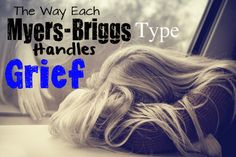 How Each Myers-Briggs Type Handles Grief