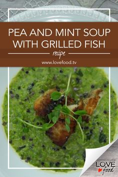 Pea and Mint Soup with Grilled Fish Save Recipe Print Ingredients 1 teaspoon olive oil 1 teaspoon butter 1 small onion, chopped 1 garlic scape (or 1 clove garlic) finely chopped… Pea And Mint Soup, Rhubarb Chutney, Beef Burgers, Grilled Fish, Meals For One, Fish Recipes, Love Food, Soups
