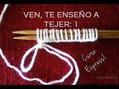 Curso Express para aprender a tejer. Episodio 1: Montar los puntos - YouTube