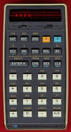 "I liked HP calculators & RPN so much, I bought one of these at a large San Jose, CA mall during training on my 1st real job after UBC. Wiki:""The HP-25 was a hand-held programmable scientific/engineering calculator made by Hewlett-Packard between 1975 and 1978. The HP-25 was introduced as a cheaper (US$195 MSRP) alternative to the ground-breaking HP-65."""