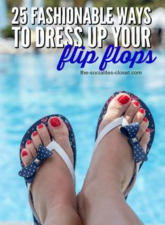 e3c605a158e 25 Fashionable Ways to Decorate Your Flip Flops