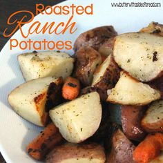 roasted ranch potatoes:butter with a side of bread