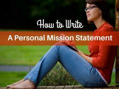 How To Write A Personal Mission Statement In 8 Steps