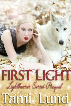 First Light Lightbearer Bk (Prequel) By Tami Lund Genre: Paranormal Romance Historical, Shifters, Magic, Fae Release Date: December 2015 Paranormal Romance Books, New Start, Lund, Historical Romance, Paperback Books, One Light, Books To Read, Cover, December