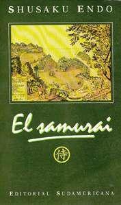 SHUSAKU ENDO - EL SAMURAI   Endo fue un reconocido escritor japonés del siglo XX que escribió con la singular perspectiva de ser japonés y católico. Esta novela, publicada en 1980 es sin lugar a dudas, uno de sus mejores trabajos finales.  Se trata de una novela histórica sobre la misión diplomática de Hasekura Tsunenaga en México y Europa en el siglo XVII.  Lee la reseña completa en  http://camuas.blogspot.com/2013/01/shusaku-endo-el-samurai.html