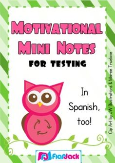 Free! Motivational mini notes for encouragement during test time! English & Spanish!