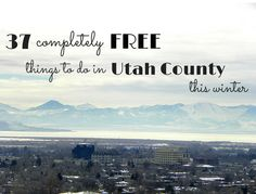37 completely things to do in Utah county this winter.