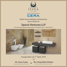 CERA brings exclusively to India the Italian Luxury Designer Sanitaryware - ISVEA 1962 Italia. Grand opening and inauguration on 2 April at Spacio Ventures LLP, Kochi. ‪#‎ReflectsMyStyle‬ ‪#‎luxury‬ ‪#‎sanitaryware‬