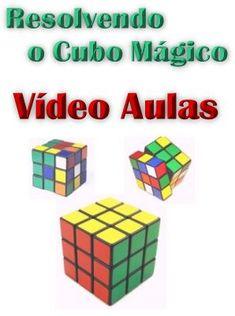 Resolvendo o Cubo Mágico em Vídeo Aulas; Veja em detalhes neste site http://www.mpsnet.net/1/435.html