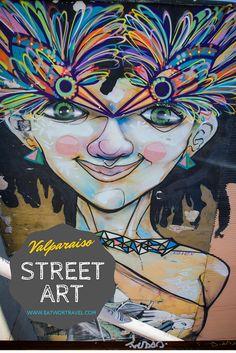 Virtual tour of street art in Valparaiso, Chile   www.eatworktravel.com