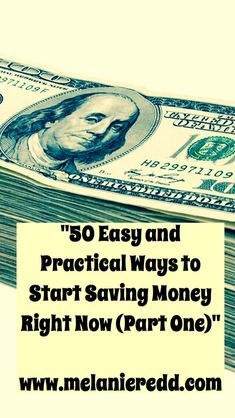 Looking for some ways to cut your expenses? Here are 50 easy and practical ways to start saving money right now @www.melanieredd.com.