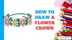 Craft Projects For Kids, Arts And Crafts Projects, Flower Drawing Tutorials, Crown Flower, Nature Drawing, Step By Step Drawing, Landscape Art, Animal Drawings, Easy Drawings