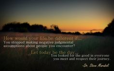 How would your life be different if...