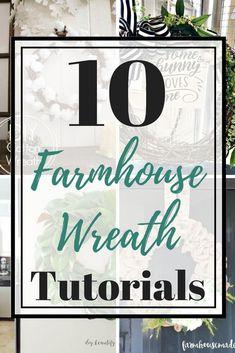 Farmhouse Frenzy: 10 Farmhouse Wreath Tutorials - Restore Create Renovate : 10 DIY farmhouse wreaths with tutorials. 10 DIY farmhouse wreaths with tutorials. Fun Crafts, Diy And Crafts, Farm House Colors, Wreath Tutorial, Diy Wreath, Door Wreaths, Wreath Ideas, Craft Tutorials, Diy Projects