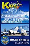 Free Kindle Book -   A Smart Kids Guide To ABUNDANT ANTARCTICA AND AMAZING AUSTRALIA: A World Of Learning At Your Fingertips Check more at http://www.free-kindle-books-4u.com/travelfree-a-smart-kids-guide-to-abundant-antarctica-and-amazing-australia-a-world-of-learning-at-your-fingertips-2/