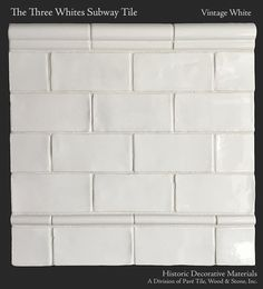 Historic Decorative Materials Three Whites Subway Tile in Vintage White