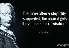 Stupidity and wisdom.