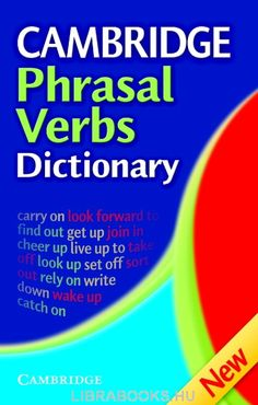 Cambridge Phrasal Verbs Dictionary by Cambridge University Press Free Books Online, Free Pdf Books, Books To Read Online, Free Ebooks, Reading Online, Dictionary Download, Dictionary Free, Australian English, English Today