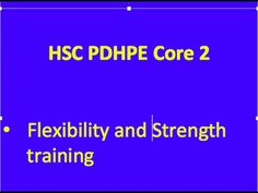 HSC PDHPE Core 2 Types of Training - Flexibility and strength - YouTube