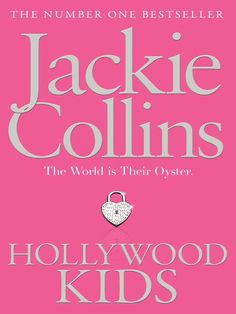 Sometimes a good trashy novel is what it's all about. (Hollywood Kids)