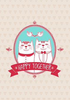 happy together by moryachok illustration. girl and boy cats. art. love. valentines day gift. cute. romance.