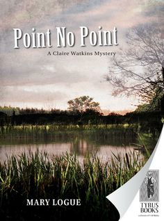 Point No Point - Mary Logue