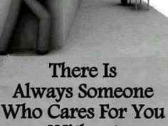 someone cares you quotes (click to view)
