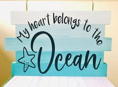 Ombré wood signs #woodsigns #ombré #craftersofinstagram #crafting #ocean #homedecor #homedecorating #silhouettecameo #vinylsigns Wood Signs, Crafting, Ocean, Passion, Home Decor, Wooden Plaques, Decoration Home, Room Decor, Wooden Signs