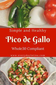 Simple and Healthy Pico de Gallo Salsa - Everyday Latina Side Recipes, Whole 30 Recipes, New Recipes, Dinner Recipes, Easy Recipes, Savoury Recipes, Sweets Recipes, Recipies, Favorite Recipes