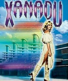 Now we are here, in Xanadu... ;)  -- Okay, just a picture advertising the movie, but just seeing it brings the music to my mind.
