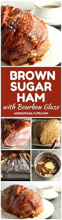 Skip the glaze packet that came with your ham! This easy Brown Sugar Ham with Bourbon Glaze is perfect for Christmas and Easter! http://www.adishofdailylife.com/2016/12/brown-sugar-ham-bourbon-glaze/