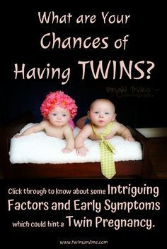 Are you pregnant? Wonder what can be your chances of having twins? Check out some intriguing factors and early symptoms which could hint a twin pregnancy.
