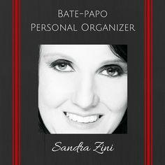 Transformando Espaços - Dicas de Organização: Bate-papo com a Personal Organizer Sandra Zini