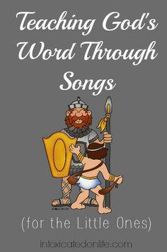 Teaching God's Word through Songs (for Little Ones)
