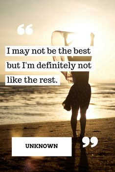 I may not be the best but I'm not like the rest! #mondaymotivation