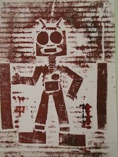robot collographs- thin card cut out into robot shapes, glued onto thick cardboard, roll with ink, place paper on top and rub with the back of a spoon.
