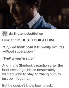 Feels *screeches loudly and falls out of bed* Sherlock Bbc, Sherlock Holmes Benedict Cumberbatch, Sherlock Fandom, Sherlock Tumblr, I Dont Have Friends, Fandom Memes, John Watson, Baker Street, List